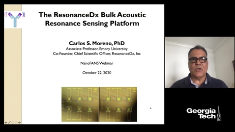 Thumbnail for entry Carlos S. Moreno - The ResonanceDx Bulk Acoustic Resonance Sensing Platform