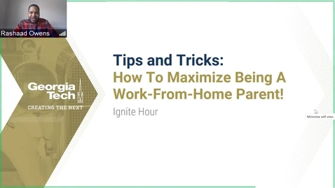 Thumbnail for entry Tips and Tricks: How to Maximize Being a Work-From-Home Parent