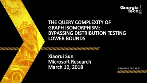 Thumbnail for entry The Query Complexity of Graph Isomorphism: Bypassing Distribution Testing Lower Bounds - Xiaorui Sun