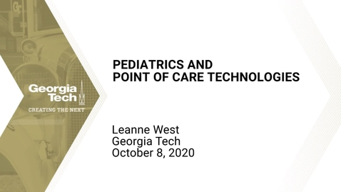Thumbnail for entry Leanne West - Pediatrics and Point of Care Technologies