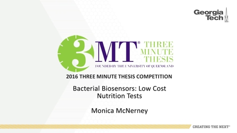 Thumbnail for entry Bacterial Biosensors: Low Cost Nutrition Tests - Monica McNerney