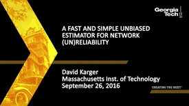 Thumbnail for entry A Fast and Simple Unbiased Estimator for Network (Un)reliability - David Karger