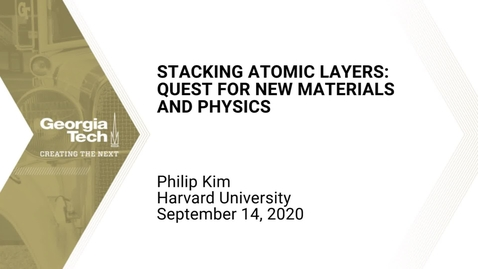 Thumbnail for entry Philip Kim - Stacking atomic layers: quest for new materials and physics