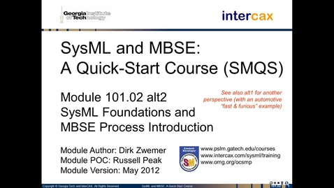 Thumbnail for entry SMQS_Module_101.02_alt2_SysML_and_MBSE_Process_Intro