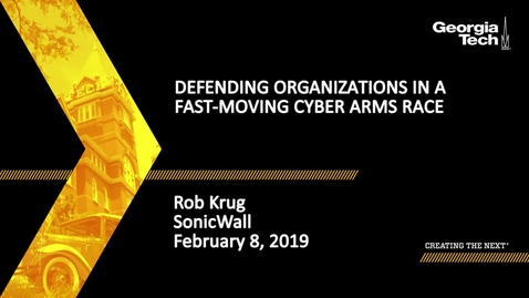 Thumbnail for entry Rob Krug - Defending Organizations in a Fast-Moving Cyber Arms Race
