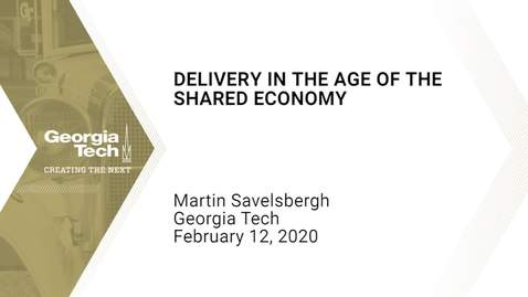 Thumbnail for entry Martin Savelsbergh - Delivery in the Age of the Shared Economy