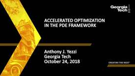 Thumbnail for entry Anthony J. Yezzi - Accelerated Optimization in the PDE Framework