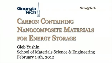 Thumbnail for entry Carbon-Containing Nanocomposite Materials for Energy Storage - Gleb Yushin
