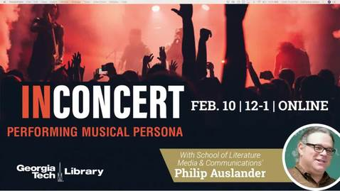 Thumbnail for entry Philip Auslander - In Concert: Performing Musical Persona