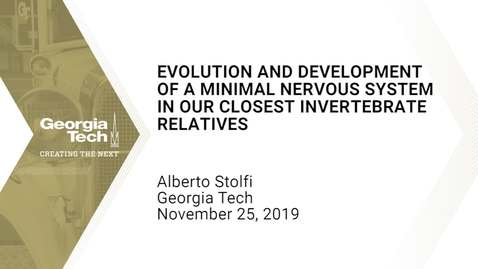 Thumbnail for entry Alberto Stolfi - Evolution and Development of a Minimal Nervous System in our Closest Invertebrate Relatives