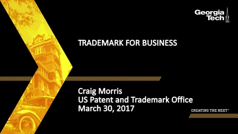 Thumbnail for entry Intellectual Property Seminar Series: Trademark for Business - Craig Morris