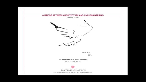 Thumbnail for entry A Bridge Between Architecture and Civil Engineering - Santiago Calatrava