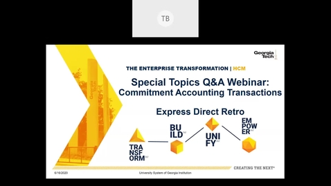 Thumbnail for entry Special Topics Q & A Webinar: Commitment Accounting Transactions-Express Direct Retro (EDR) 06/16/2020