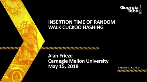 Thumbnail for entry Insertion time of random walk cuckoo hashing - Alan Frieze
