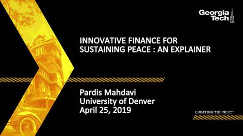 Thumbnail for entry Pardis Mahdavi - Innovative Finance for Sustaining Peace: An Explainer