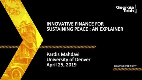 Thumbnail for entry Pardis Mahdavi - Innovative Finance for Sustaining Peace: An Explainer