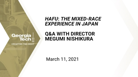Thumbnail for entry HAFU: The Mixed-Race Experience in Japan Q&A With Director Megumi Nishikura
