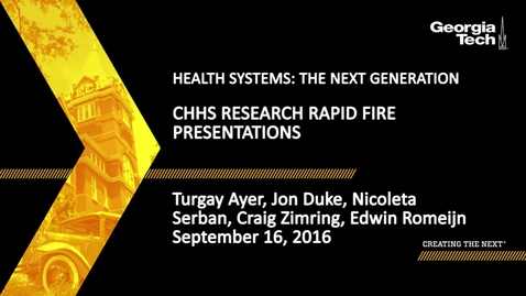 Thumbnail for entry Health Systems: The Next Generation - Research Rapid Fire Presentations