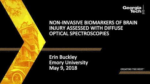 Thumbnail for entry Non-invasive biomarkers of brain injury assessed with diffuse optical spectroscopies - Erin Buckley