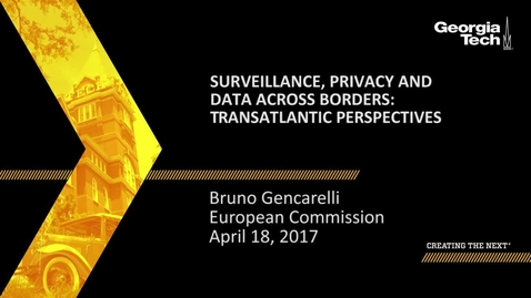 Thumbnail for entry Achieving Individual Privacy and International Security Cooperation in a Shifting Landscape - Bruno Gencarelli