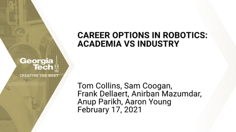 Thumbnail for entry Career Options in Robotics: Academia vs. Industry