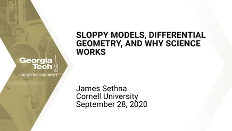Thumbnail for entry James Sethna - Sloppy models, differential geometry, and why science works