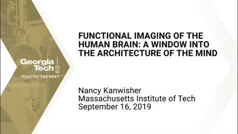 Thumbnail for entry Nancy Kanwisher - Functional Imaging of the Human Brain: A Window into the Architecture of the Mind