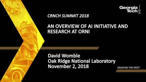 Thumbnail for entry David Womble - An Overview of AI Initiative and Research at ORNL