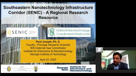 Thumbnail for entry Paul Joseph - Southeastern Nanotechnology Infrastructure Corridor (SENIC) - A Regional Research Resource