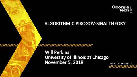 Thumbnail for entry Will Perkins - Algorithmic Pirogov-Sinai theory