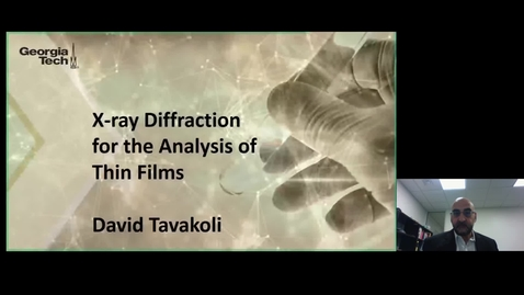 Thumbnail for entry David Tavakoli - X-Ray Diffraction (XRD) for the Analysis of Thin Films