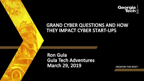 Thumbnail for entry Ron Gula - Grand Cyber Questions and How They Impact Cyber Start-ups