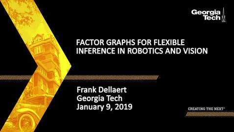 Thumbnail for entry Frank Dellaert - Factor Graphs for Flexible Inference in Robotics and Vision