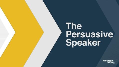 Thumbnail for entry The Persuasive Speaker