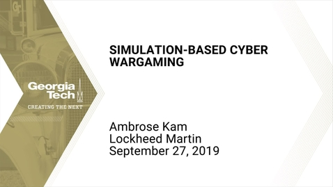 Thumbnail for entry Ambrose Kam - Simulation-Based Cyber Wargaming