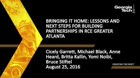 Thumbnail for entry Bringing it Home: Lessons and Next Steps for Building Partnerships in RCE Greater Atlanta