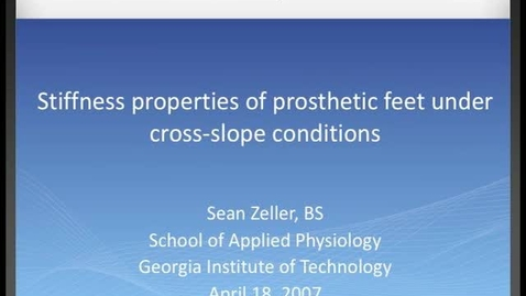 Thumbnail for entry Sean Zeller - Stiffness properties of prosthetic feet under cross-slope conditions