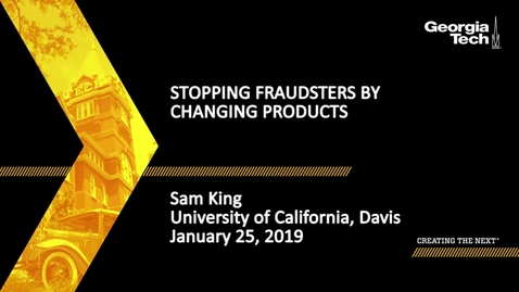 Thumbnail for entry Sam King - Stopping Fraudsters by Changing Products