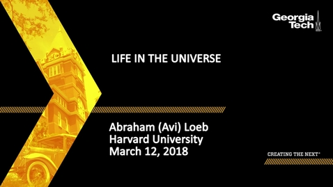 Thumbnail for entry Life in the Universe - Abraham (Avi) Loeb