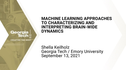 Thumbnail for entry Shella Keilholz - Machine learning approaches to characterizing and interpreting brain-wide dynamics