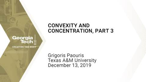 Thumbnail for entry Grigoris Paouris -  Concentration and Convexity, Part 3