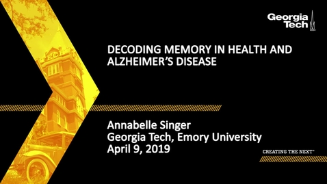 Thumbnail for entry Annabelle Singer - Decoding Memory in Health and Alzheimer's Disease