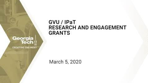 Thumbnail for entry GVU/IPaT Research and Engagement Grants