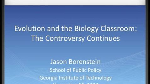 Thumbnail for entry Jason Borenstein - Intelligent Design in the Classroom?