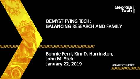 Thumbnail for entry Bonnie Ferri, Kim Harrington, John Stein - Balancing Research and Family