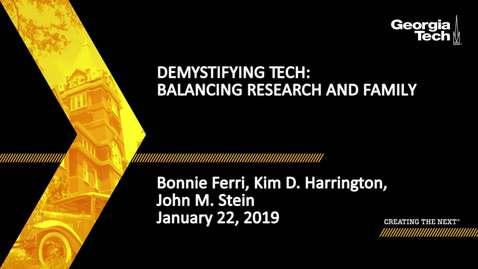 Thumbnail for entry Bonnie Ferri, Kim Harrington, John Stein - Balancing Research and Family