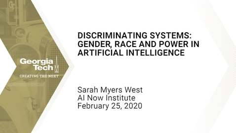 Thumbnail for entry Sarah Myers West - Discriminating Systems: Gender, Race and Power in Artificial Intelligence