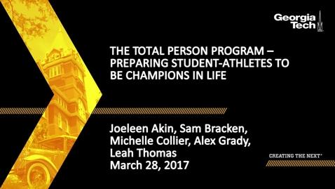 Thumbnail for entry The Total Person Program – Preparing Student-Athletes to be Champions in Life - Joeleen Akin, Sam Bracken, etal