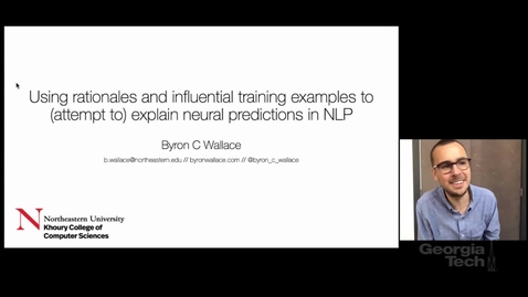 Thumbnail for entry Byron Wallace - Using rationales and influential training examples to (attempt to) explain neural predictions in NLP