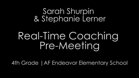 Thumbnail for entry Real Time Coaching Pre-Meeting